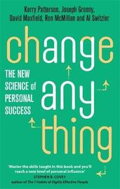 Change Anything by Kerry Patterson