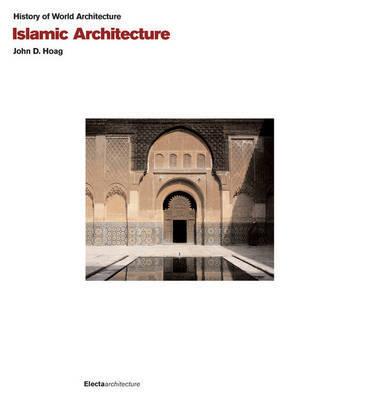 Islamic Architecture by John D. Hoag image