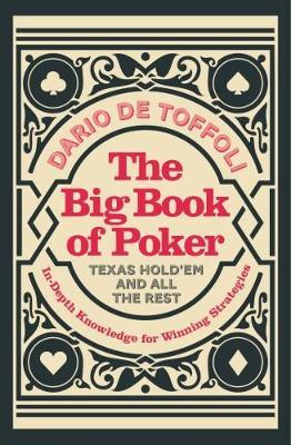 The Big Book of Poker by Dario De Toffoli