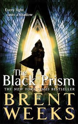 The Black Prism (Lightbringer #1) by Brent Weeks