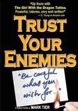 Trust Your Enemies by Mark Tier