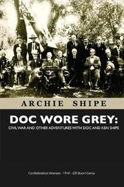 Doc Wore Grey by Archie (Ken) Shipe image