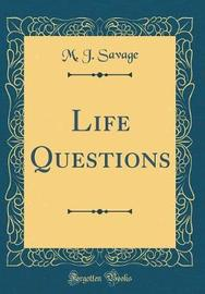 Life Questions (Classic Reprint) by M.J. Savage image