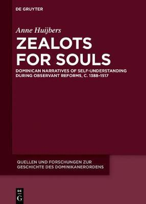 Zealots for Souls by Anne Huijbers