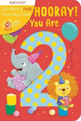 Hip, Hip, Hooray You Are 2!