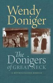 The Donigers of Great Neck by Wendy Doniger