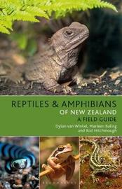 Reptiles and Amphibians of New Zealand by Dylan van Winkel
