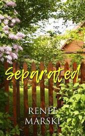 Separated by Renee Marski