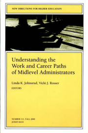 Understanding the Work and Career Paths of Midlevel Administrators image