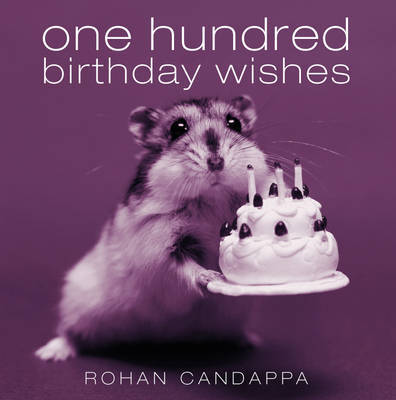 One Hundred Birthday Wishes by Rohan Candappa image