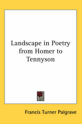Landscape in Poetry from Homer to Tennyson by Francis Turner Palgrave image