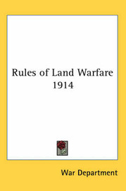 Rules of Land Warfare 1914 by War Department image