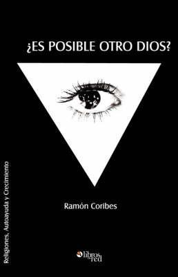 Es Posible Otro Dios? by Ramon, Coribes