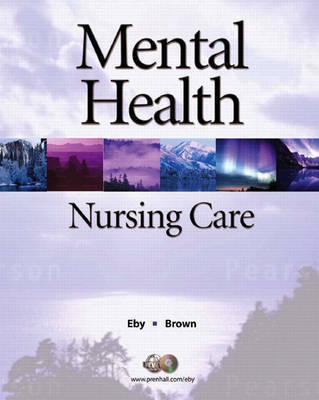 Mental Health Nursing Care by Linda Eby