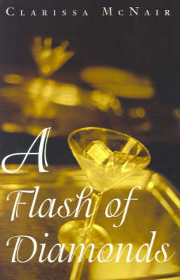 A Flash of Diamonds by Clarissa McNair