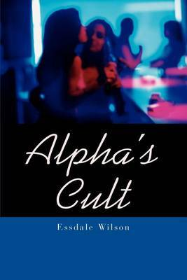 Alpha's Cult by Essdale Wilson image