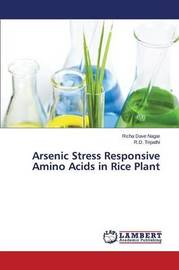 Arsenic Stress Responsive Amino Acids in Rice Plant by Dave Nagar Richa
