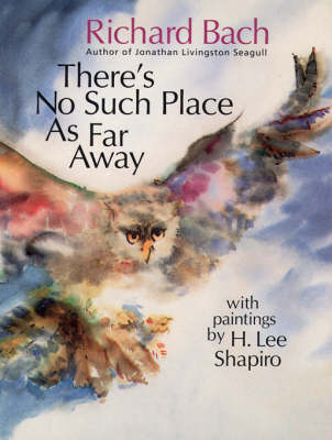 There's No Such Place as Far Away by Richard Bach image