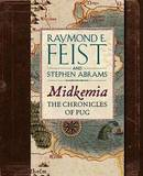 Midkemia: The Chronicles of Pug by Raymond E Feist
