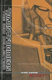 Transformers The Idw Collection Volume 8 by Andy Lanning