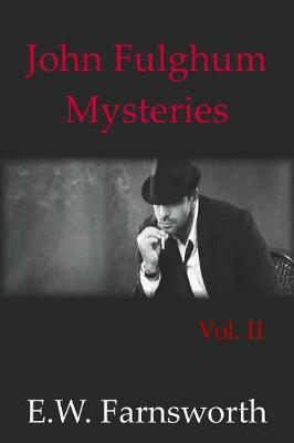 John Fulghum Mysteries by E W Farnsworth image