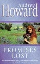 Promises Lost by Audrey Howard image