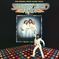 Saturday Night Fever (Original Soundtrack Remastered Deluxe Edition) by Bee Gees
