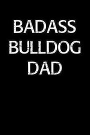 Badass Bulldog Dad by Standard Booklets image