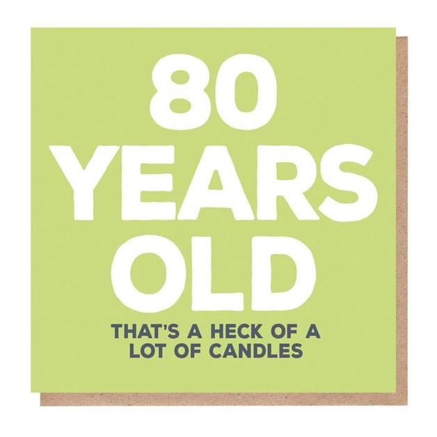 Mixed Messages: 80 Years Old Birthday Card