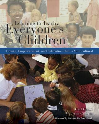 Learning to Teach Everyone's Children: Equity, Empowerment, and Education That is Multicultural by Carl Grant image
