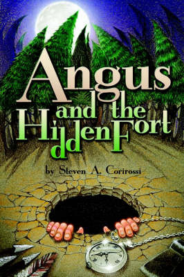 Angus and the Hidden Fort by Steven A Corirossi image