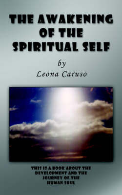 The Awakening of the Spiritual Self by Leona Caruso image
