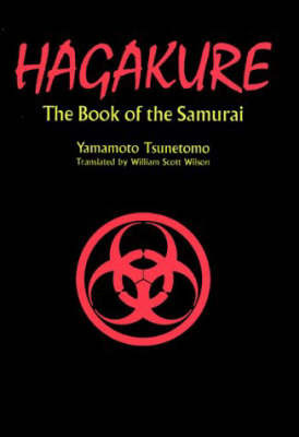 Hagakure: The Book of the Samurai by Tsunetomo Yamamoto