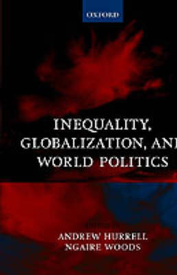 Inequality, Globalization, and World Politics
