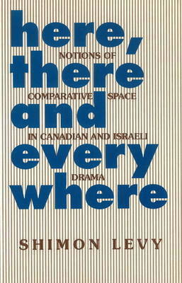 Here, There and Everywhere by Shimon Levy