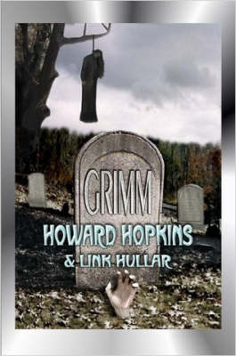 Grimm by Howard Hopkins