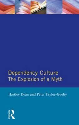 Dependency Culture by Hartley Dean