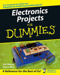 Electronics Projects For Dummies by Earl Boysen