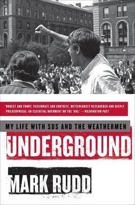 Underground by Mark Rudd