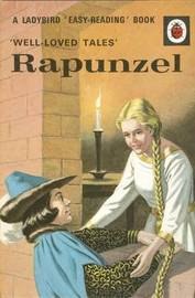 Well-loved Tales: Rapunzel by Vera Southgate