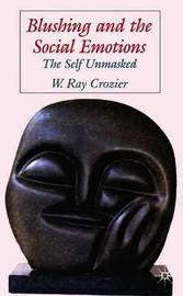 Blushing and the Social Emotions by W.Ray Crozier image
