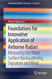 Foundations for Innovative Application of Airborne Radars by Alexey Nekrasov