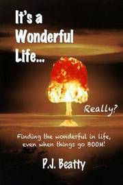 It's a Wonderful Life... Really? by P J Beatty image