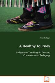 A Healthy Journey by Brenda Kalyn