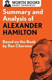 Summary and Analysis of Alexander Hamilton by Worth Books image