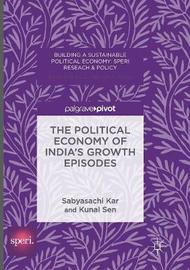The Political Economy of India's Growth Episodes by Sabyasachi Kar image