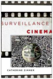 Surveillance Cinema by Catherine Zimmer