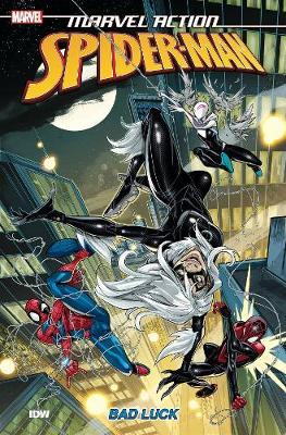 Marvel Action: Spider-Man: Bad Luck: Book Three by Delilah S Dawson