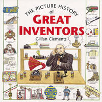 Picture History of Great Inventors by Gillian Clements image