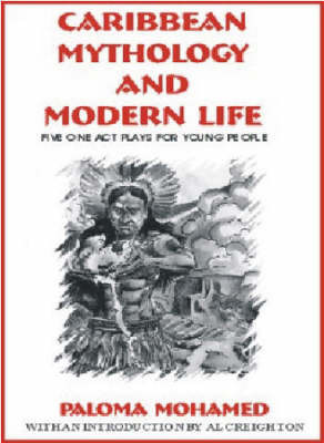 Caribbean Mythology And Modern Life by Paloma Mohamed image